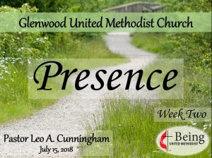 Being United Methodist: Presence