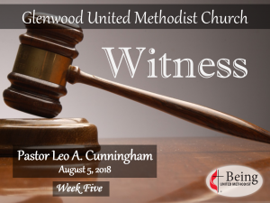 Being United Methodist: Witness
